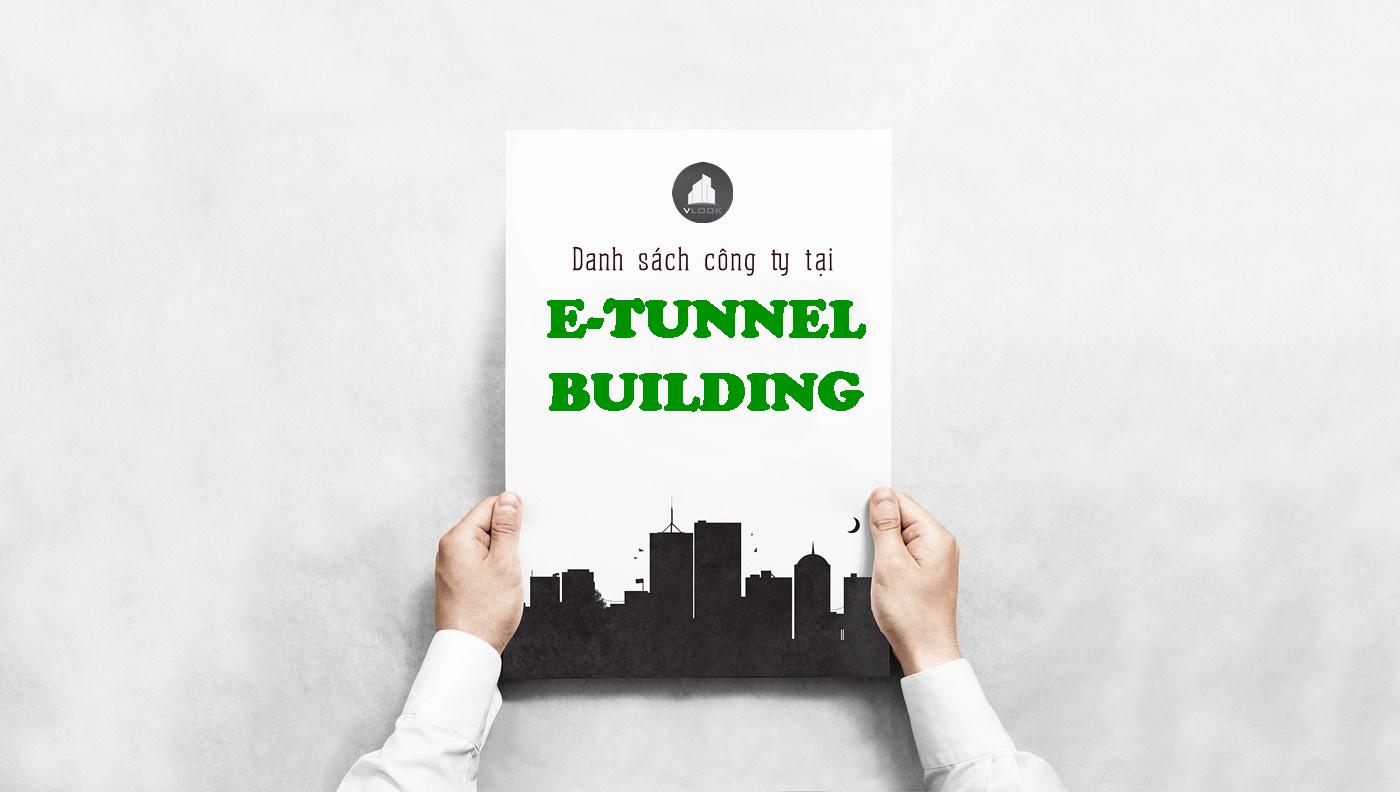 Danh sách công ty tại tòa nhà E-Tunnel-Building, Miểu Nổi, Quận Bình Thạnh