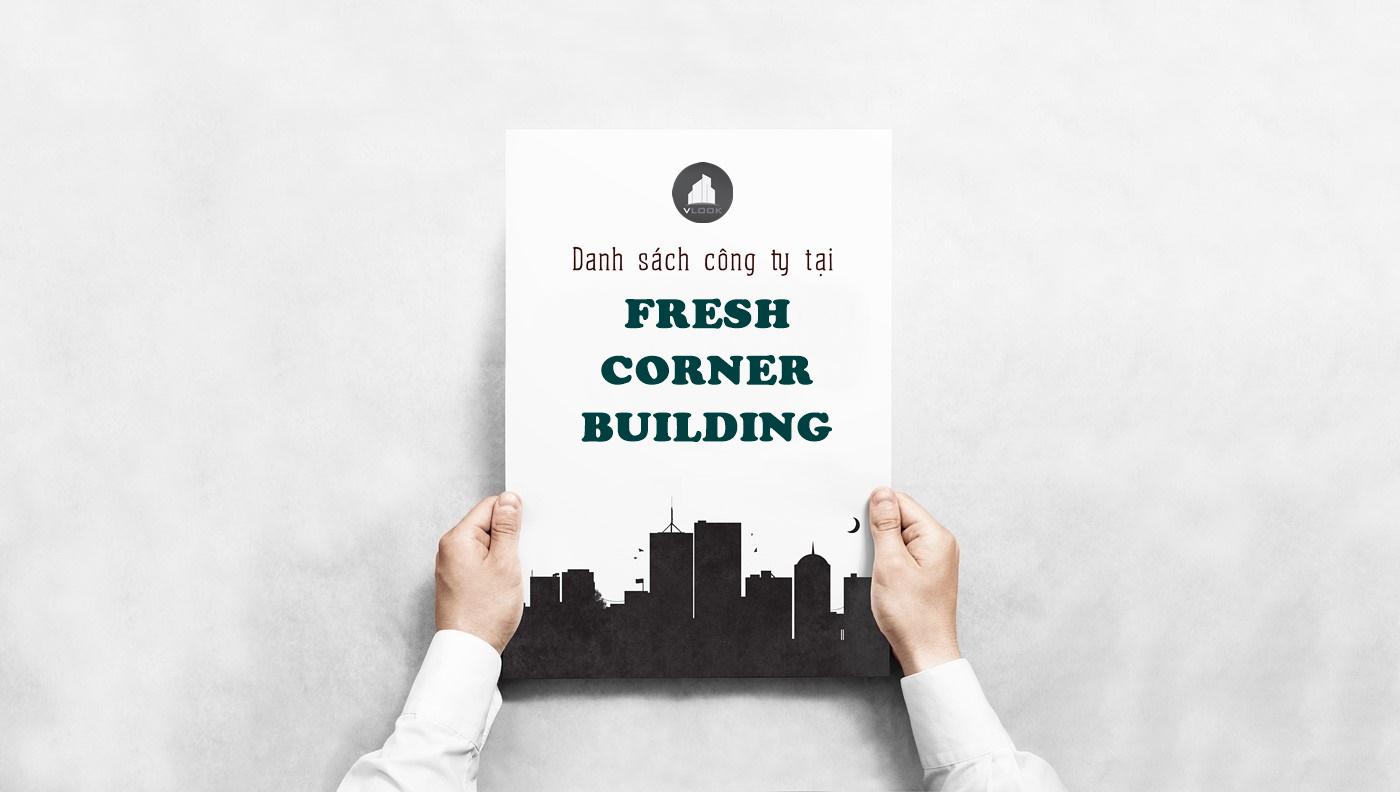 Danh sách công ty thuê văn phòng tại Fresh Corner Building, Tôn Đản, Quận 4