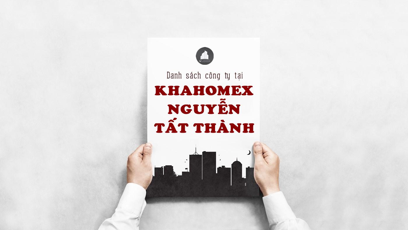Danh sách công ty thuê văn phòng tại Khahomex Nguyễn Tất Thành, Quận 4