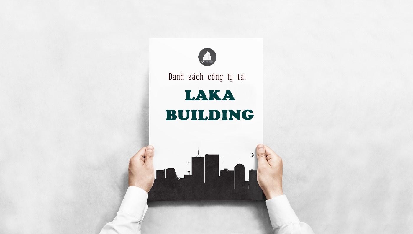 Danh sách công ty tại tòa nhà Cao ốc Laka Building, Quách Đình Bảo, Quận Tân Phú