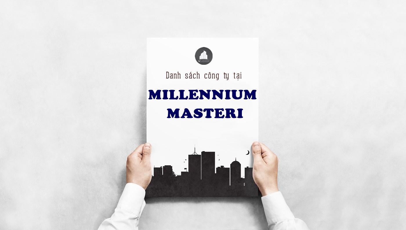 Danh sách công ty thuê văn phòng tại Millenium Masteri, Bến Vân Đồn, Quận 4