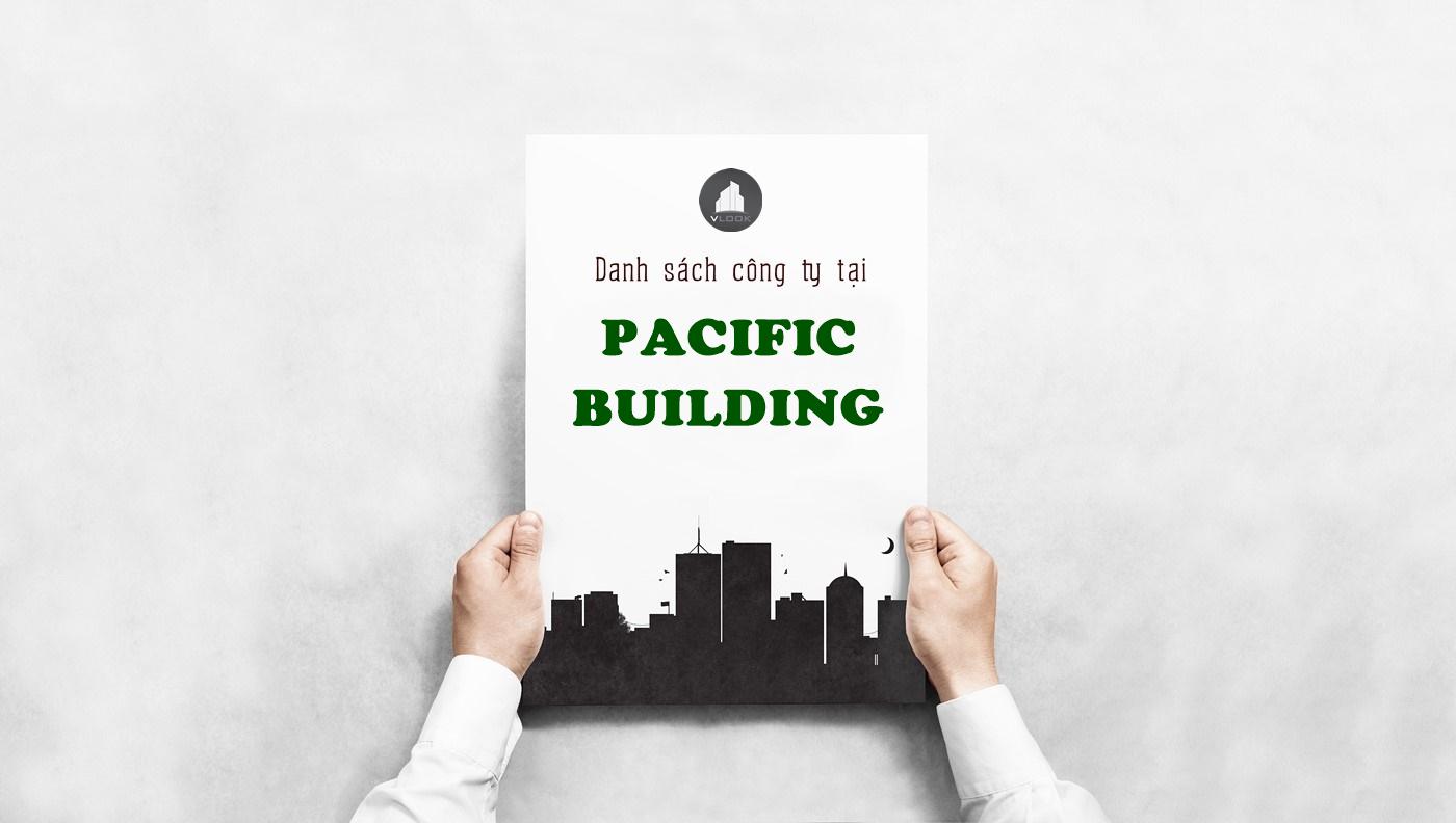 Danh sách công ty tại tòa nhà Pacific Building, Chu Thiên, Quận Tân Phú - vlook.vn
