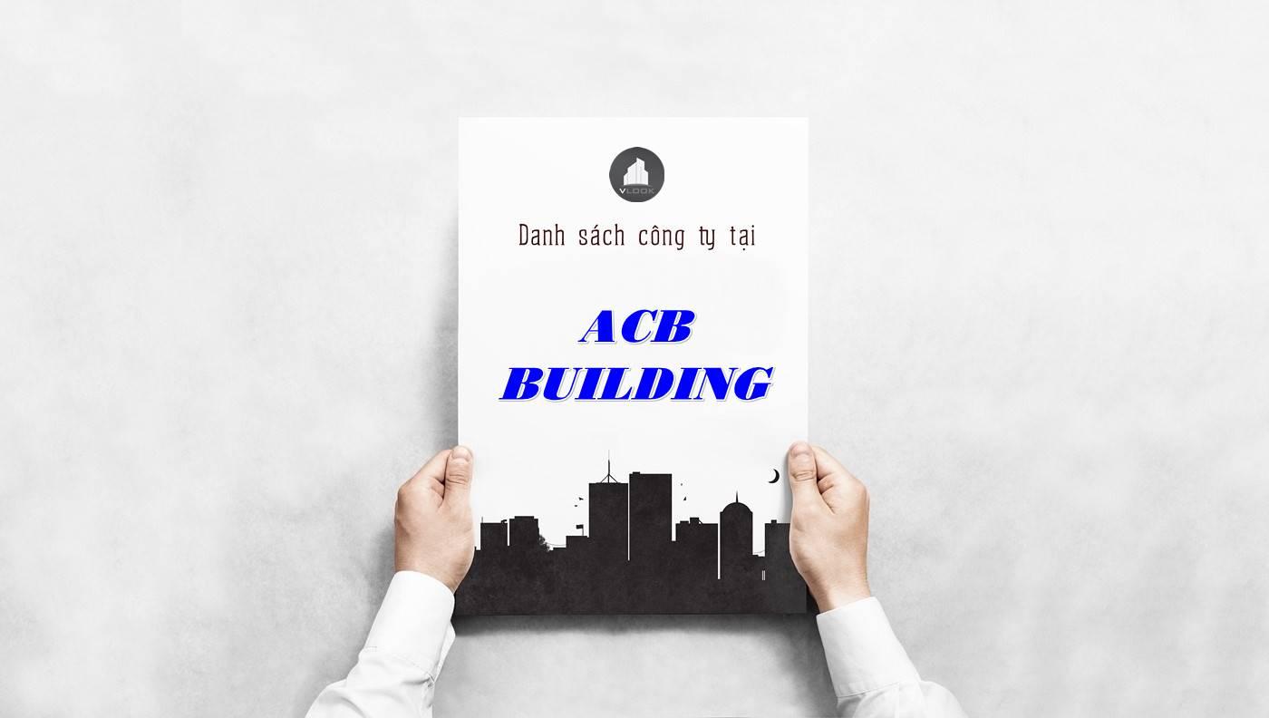 Danh sách công ty thuê văn phòng tại ACB Building, Quận 5