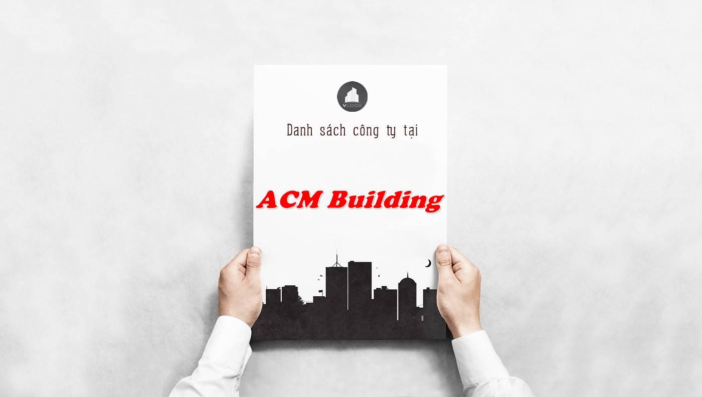 Danh sách công ty tại tòa nhà ACM Building, Quận 3