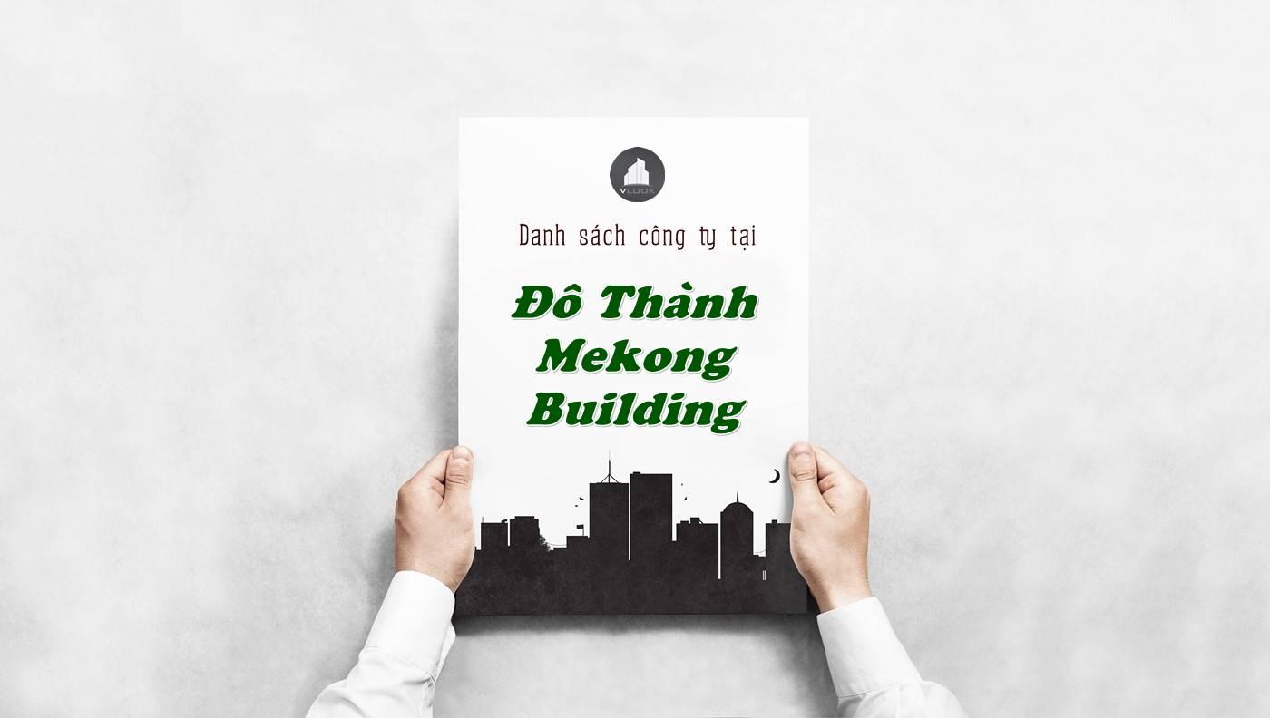 Danh sách công ty tại tòa nhà Đô Thành Mekong Building, Quận 3