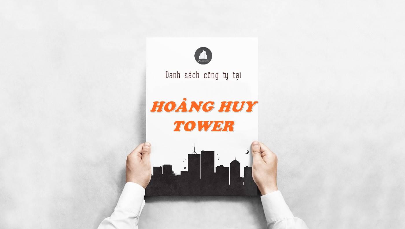Danh sách công ty thuê văn phòng tại Hoàng Huy Tower, Quận 5