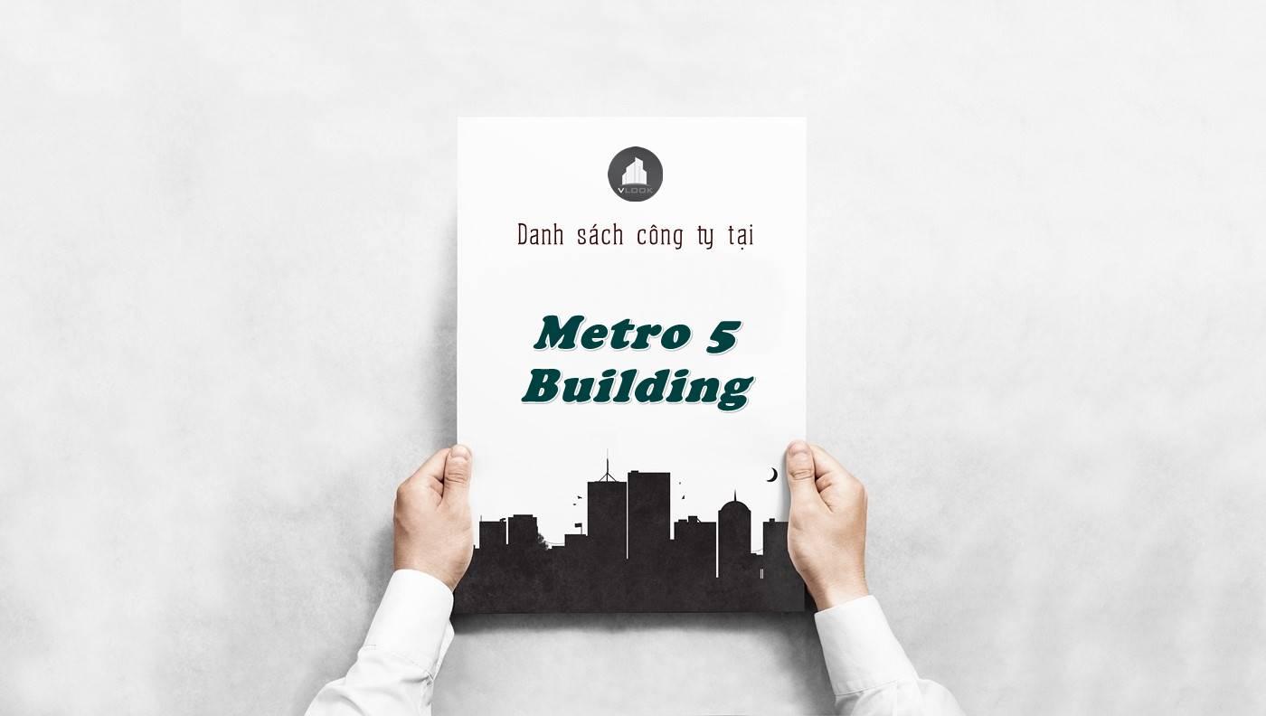 Danh sách công ty tại tòa nhà Metro 5 Building, Quận 3