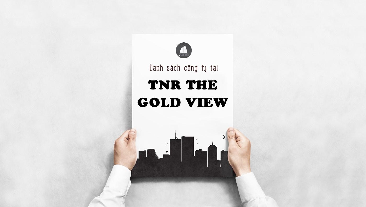 Danh sách công ty tại tòa nhà TNR The Gold View, Bến Vân Đồn, Quận 4