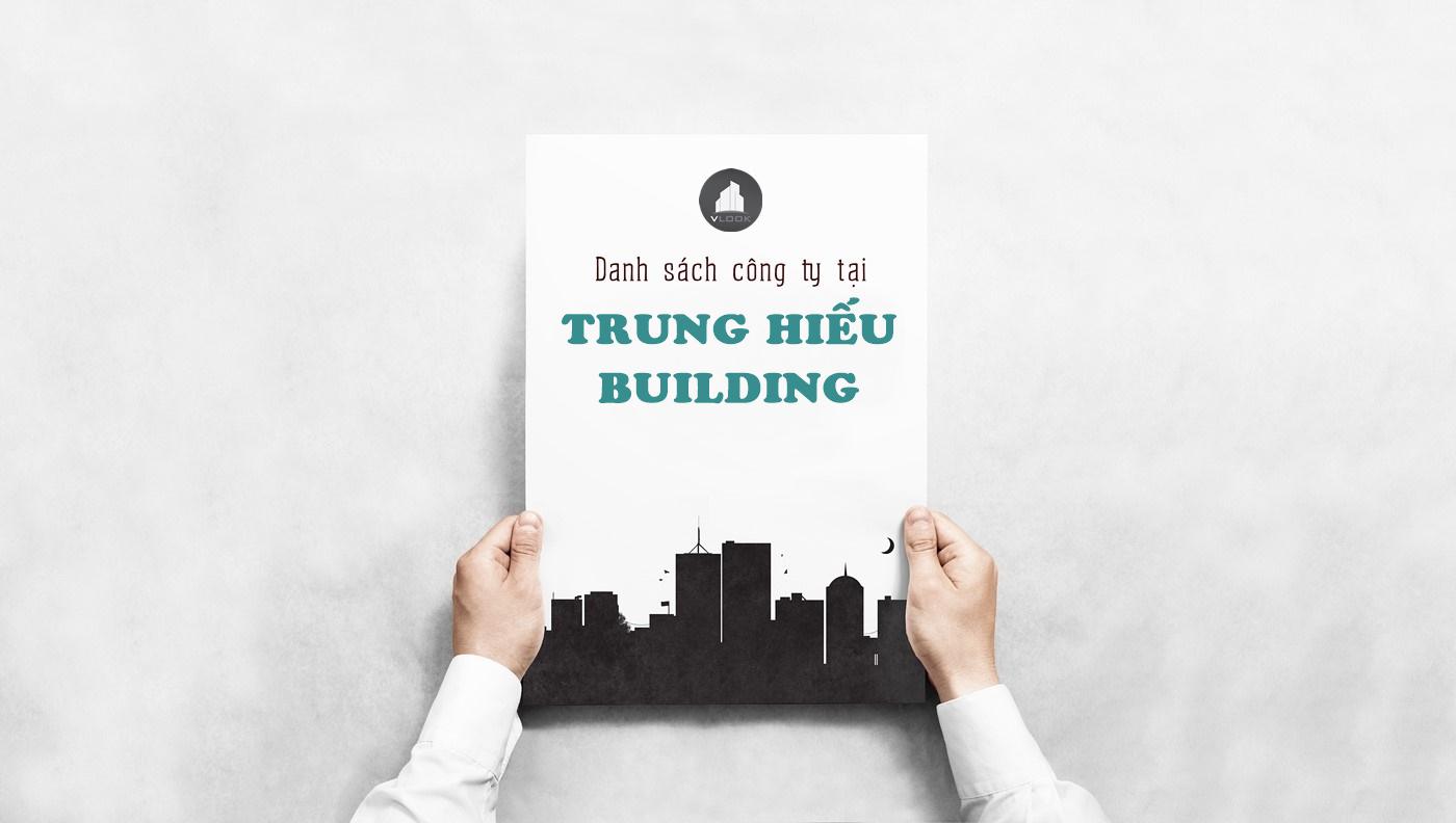 Danh sách công ty tại tòa nhà Trung Hiếu Building, Hoàng Diệu, Quận 4