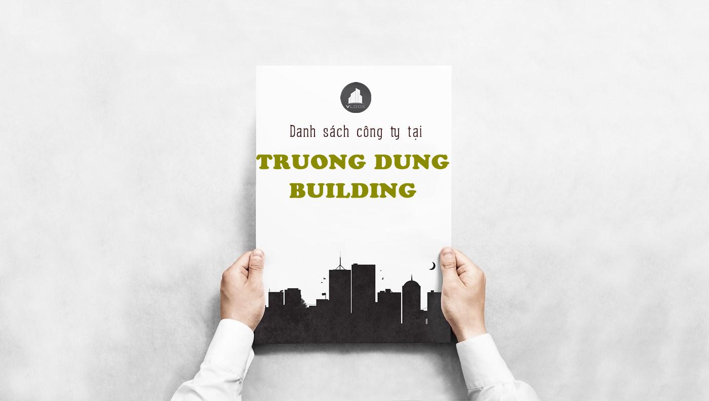 Danh sách công ty tại tòa nhà Trường Dũng Building, Hoàng Diệu, Quận 4