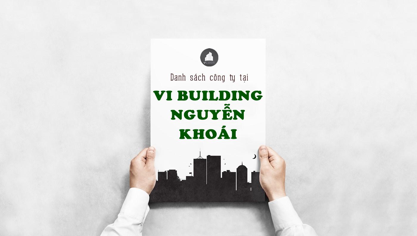 Danh sách công ty tại tòa nhà VI Buiding Nguyễn Khoái, Quận 4