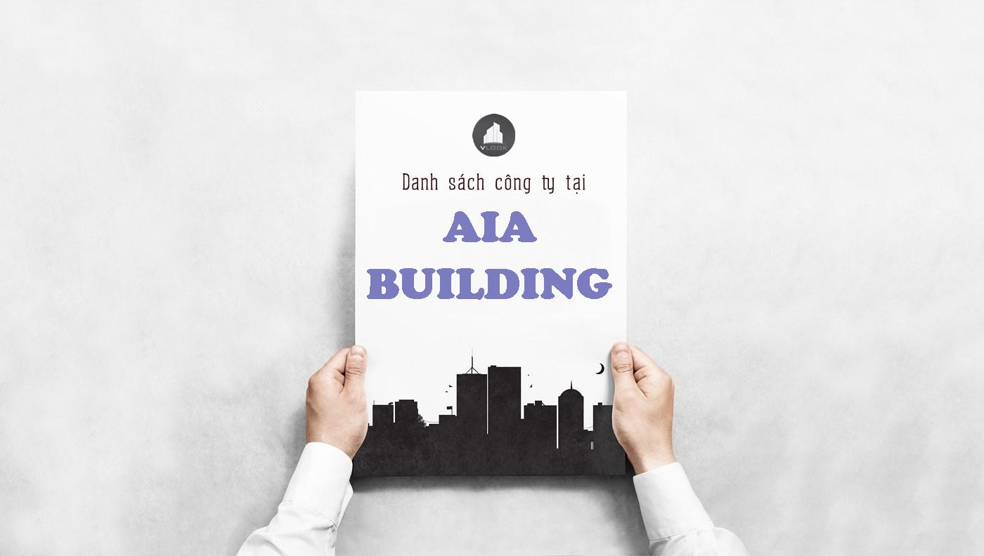 Danh sách công ty tại tòa nhà AIA Building, Phan Đăng Lưu, Quận Bình Thạnh