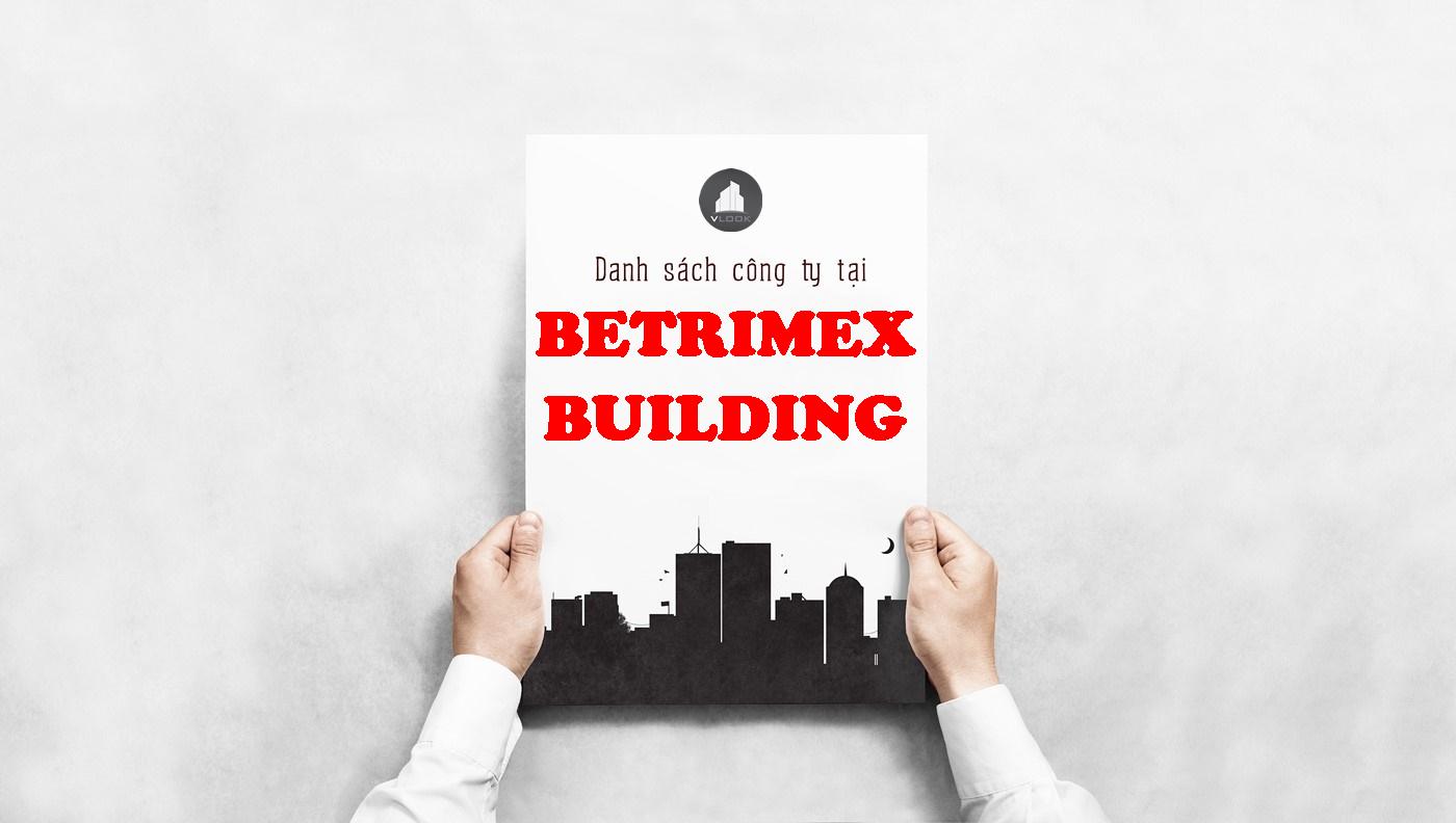 Danh sách công ty tại tòa nhà Betrimex Building, Trần Huy Liệu Quận Phú Nhuận