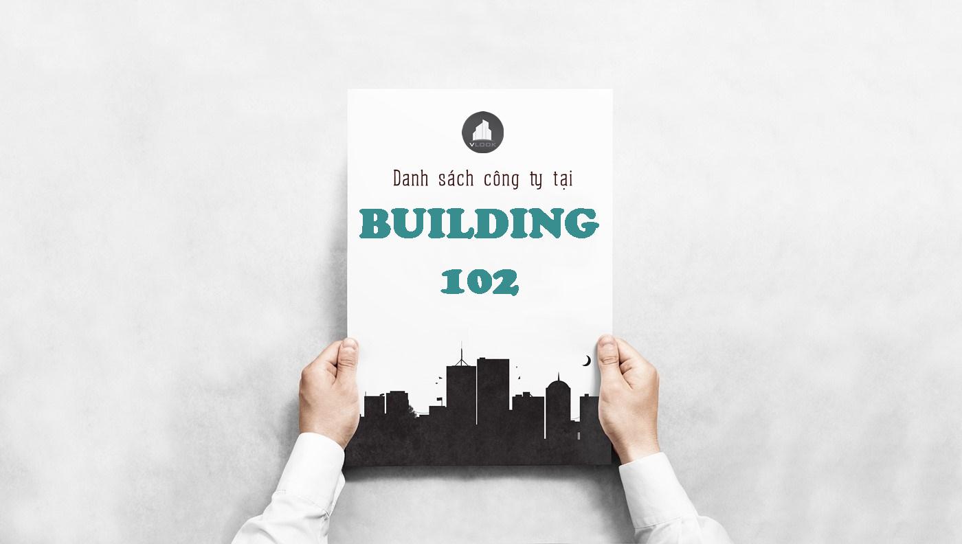 Danh sách công ty tại tòa nhà Building 102, Đào Duy Anh, Quận Phú Nhuận