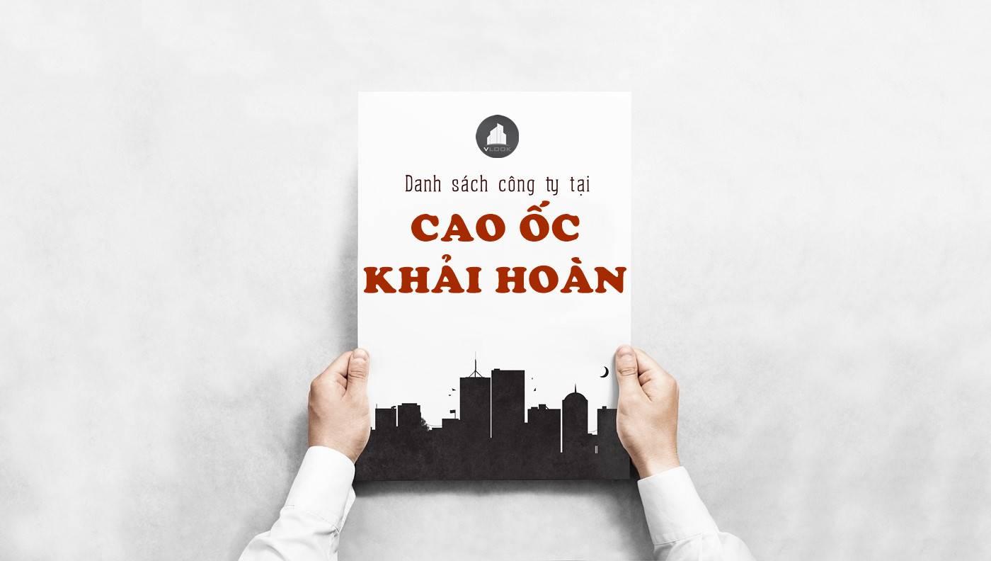 Danh sách công ty tại tòa nhà Cao ốc Khải Hoàn, Lạc Long Quân, Quận 11