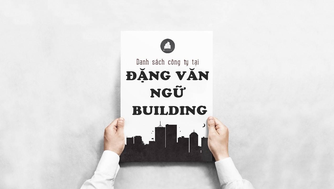 Danh sách công ty tại tòa nhà Đặng Văn Ngữ Building, Quận Phú Nhuận