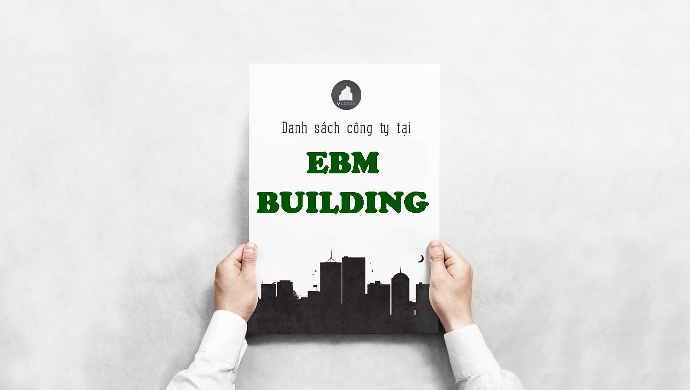 Danh sách công ty tại tòa nhà EBM Building, Ung Văn Khiêm, Quận Bình Thạnh