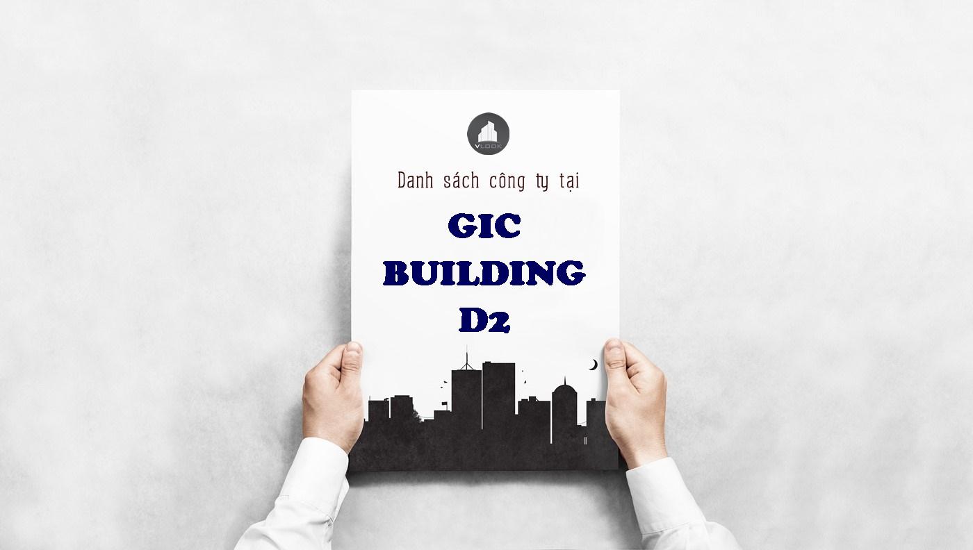 Danh sách công ty tại tòa nhà GIC Building Đường D2, Quận Bình Thạnh