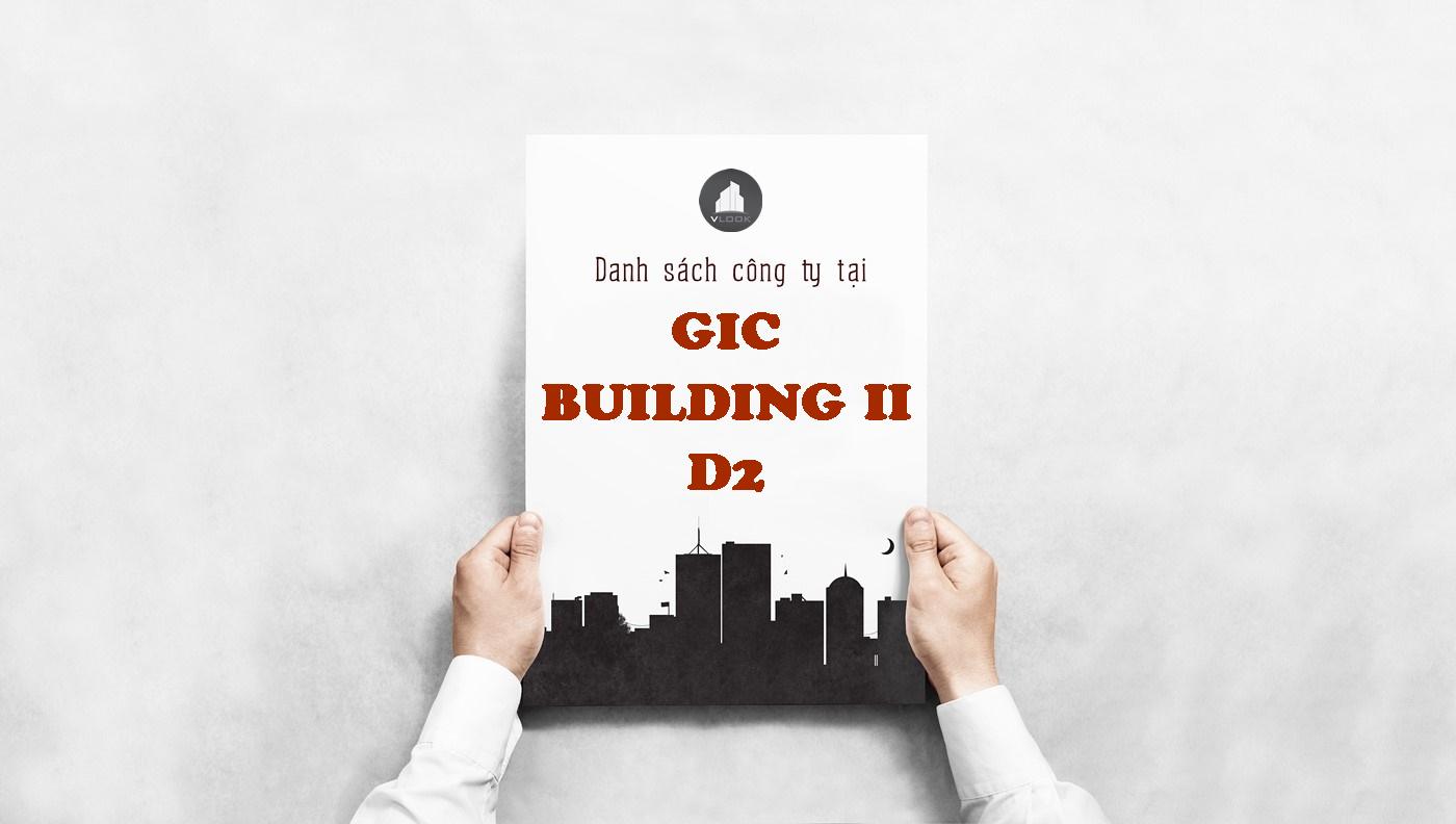 Danh sách công ty tại tòa nhà GIC Building II Đường D2, Quận Bình Thạnh