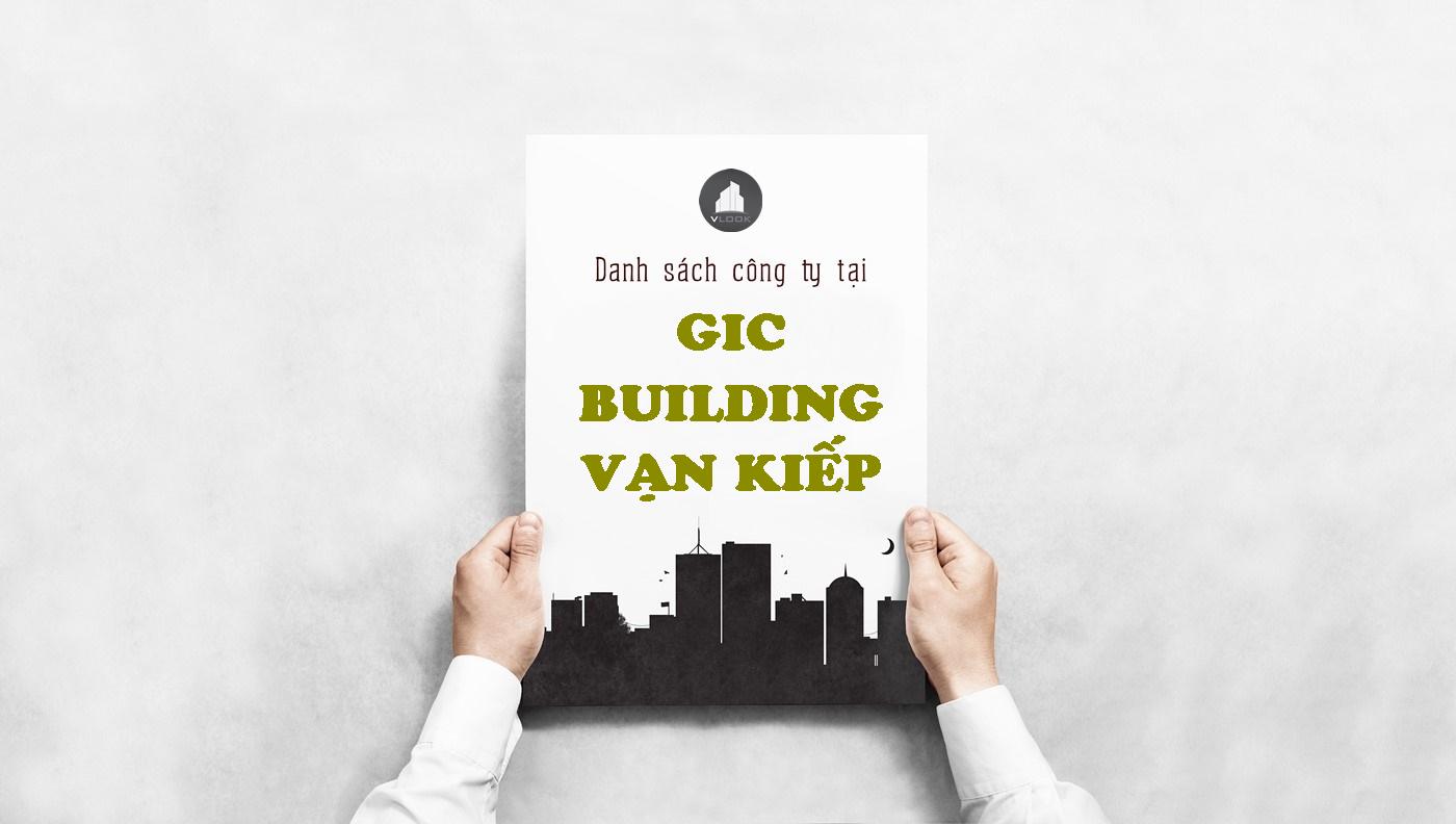 Danh sách công ty tại tòa nhà GIC Building Vạn Kiếp, Quận Bình Thạnh