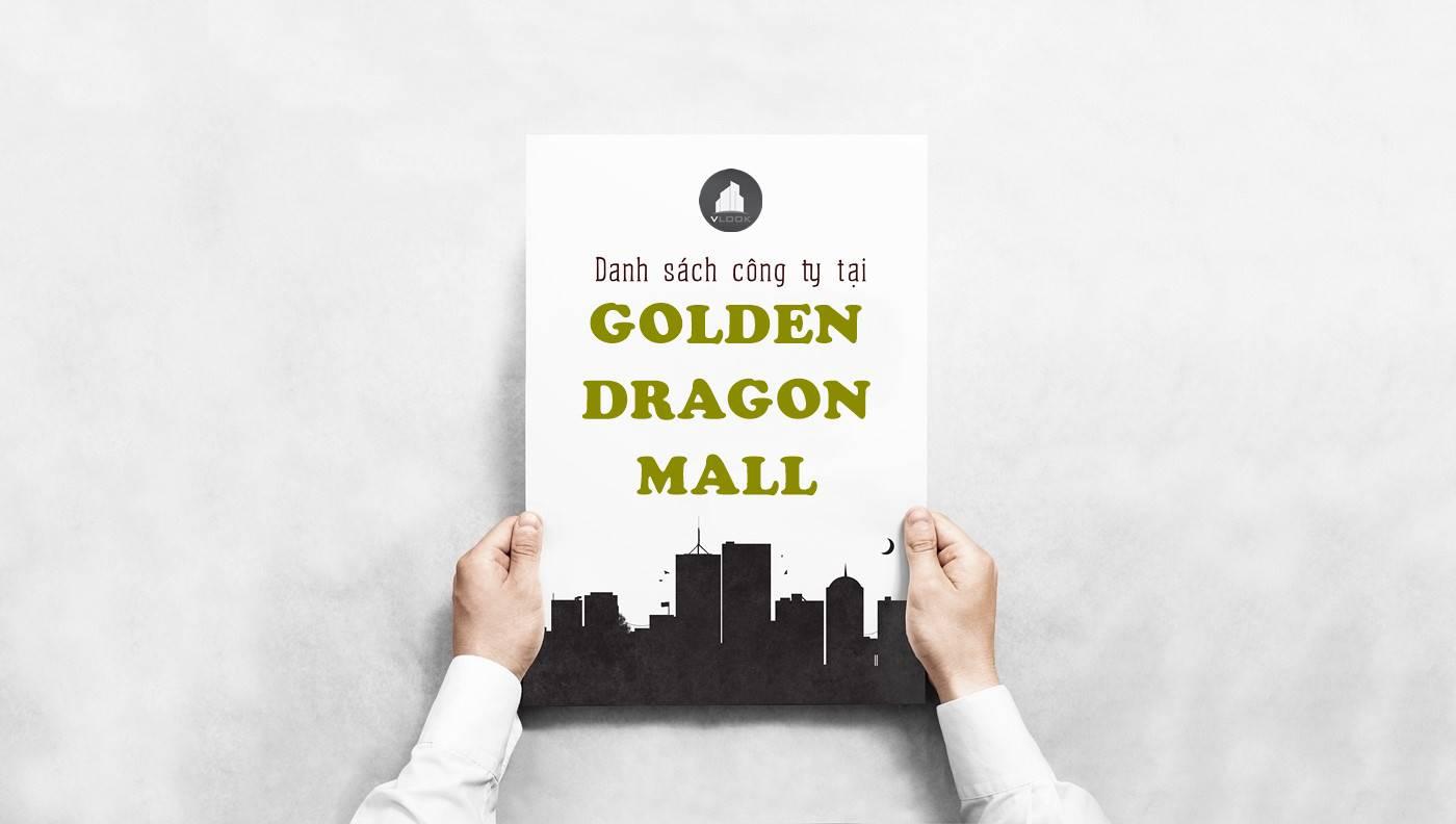 Danh sách công ty tại tòa nhà Golden Dragon Mall, Cư Xá Đồng Thới, Quận 11