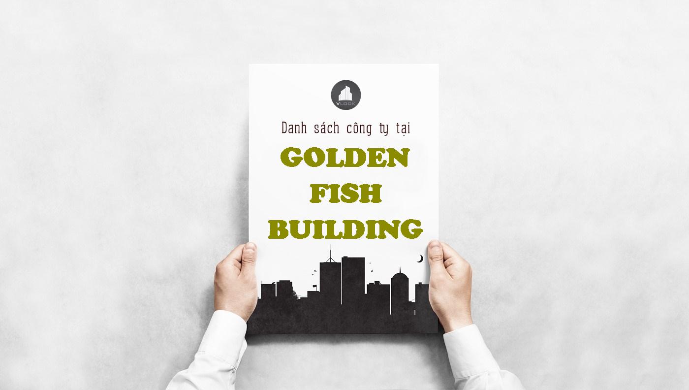 Danh sách công ty tại tòa nhà Golden Fish Building, Xô Viết Nghệ Tĩnh, Quận Bình Thạnh