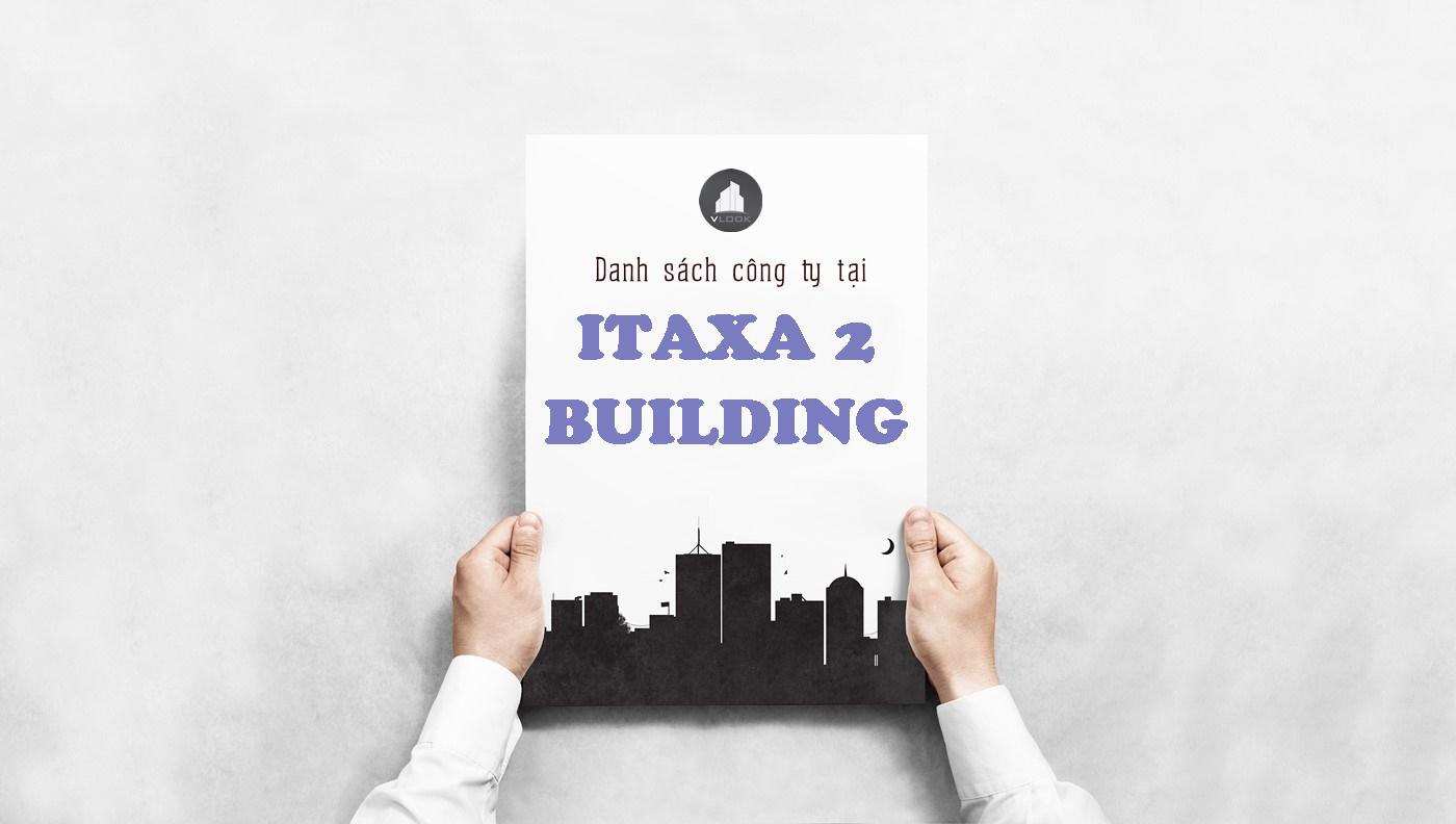 Danh sách công ty tại tòa nhà Itaxa Building 2, Võ Văn Tần, Quận Tân Bình