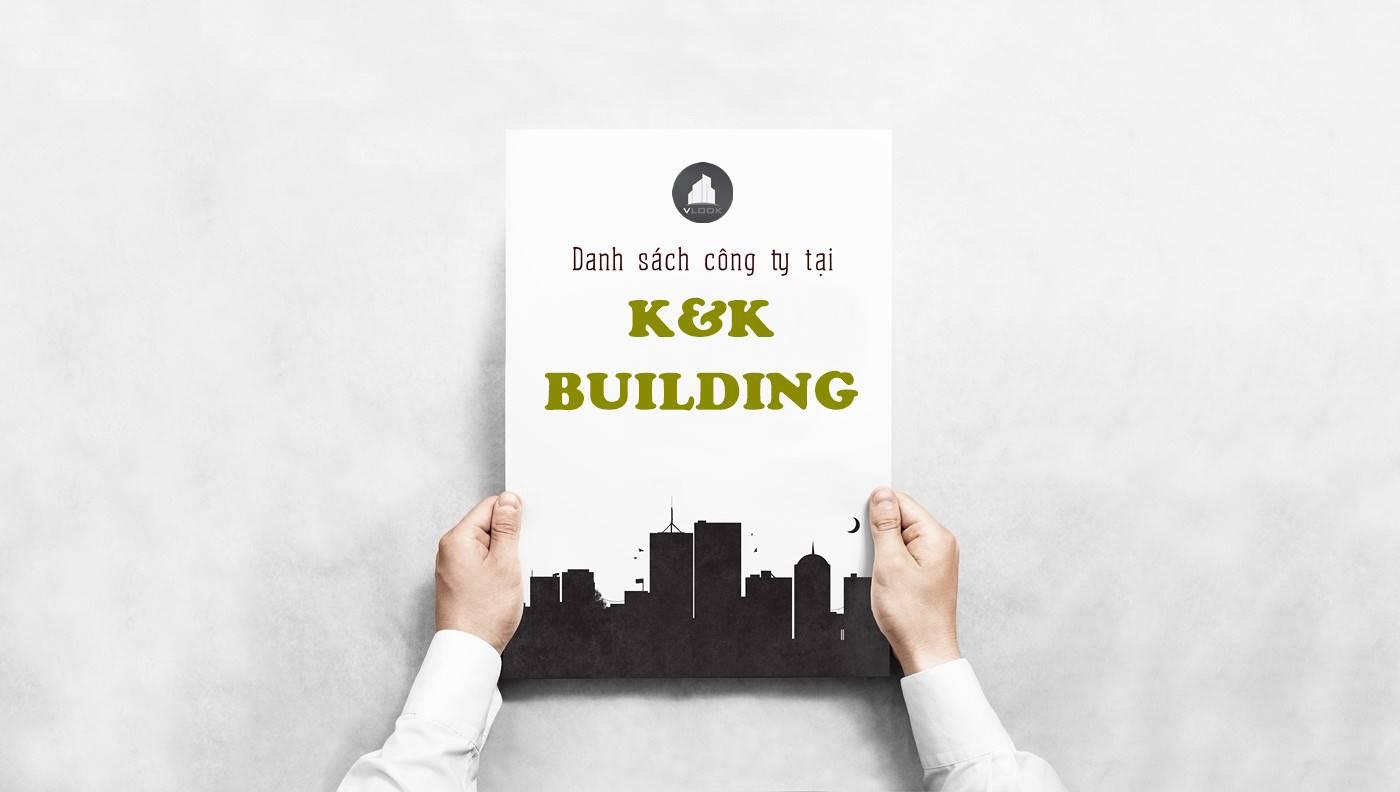 Danh sách công ty tại tòa nhà K&K Building, Lê Đại Hành, Quận 11