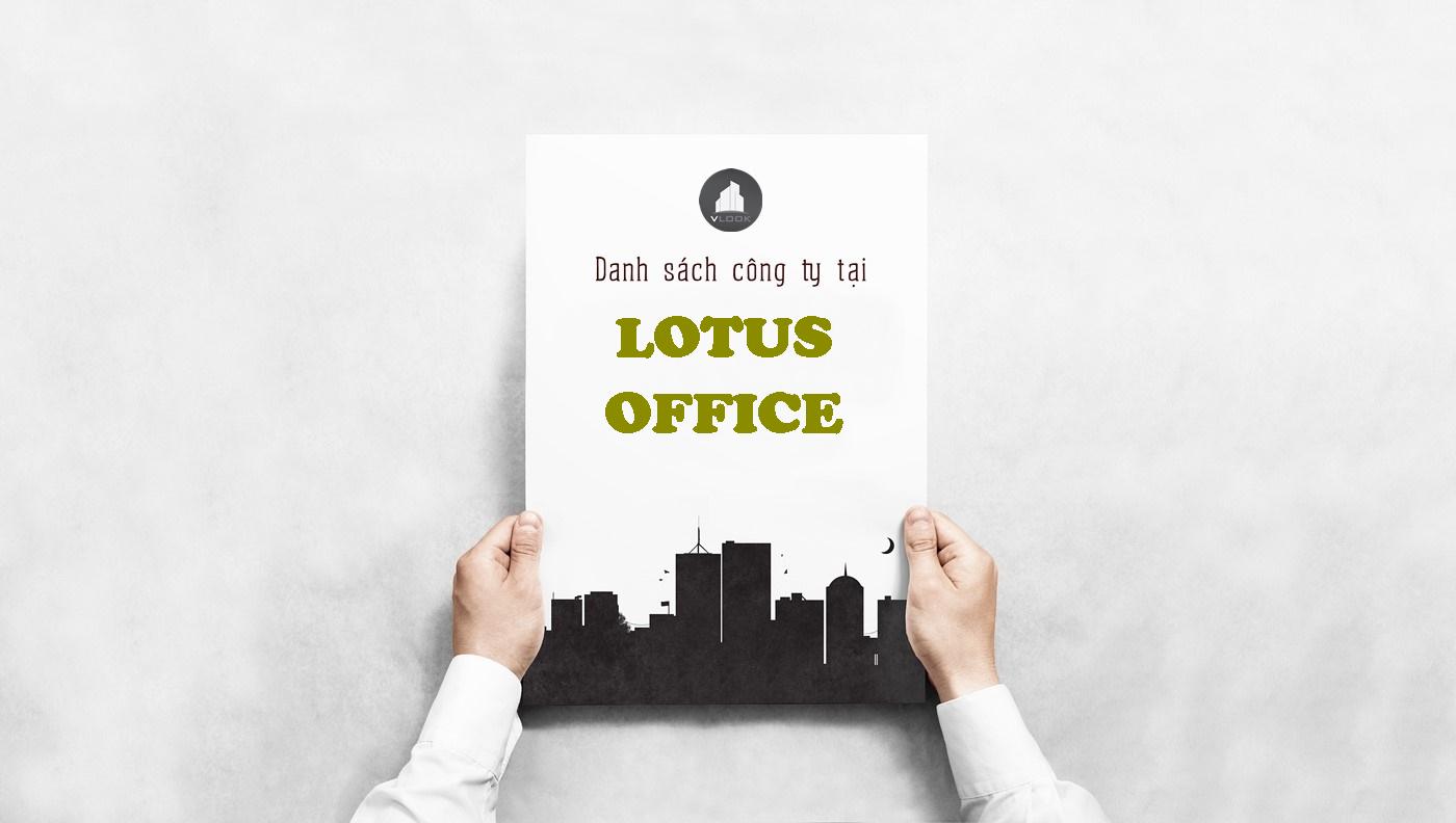 Danh sách công ty tại tòa nhà Lotus Office Phạm Viết Chánh, Quận Bình Thạnh