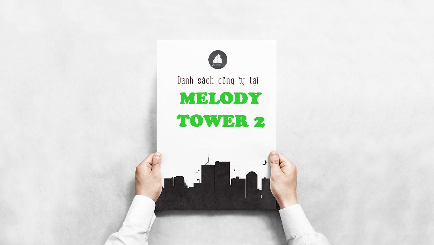 Danh sách công ty tại tòa nhà Melody Tower 2, Điện Biên Phủ, Quận Bình Thạnh