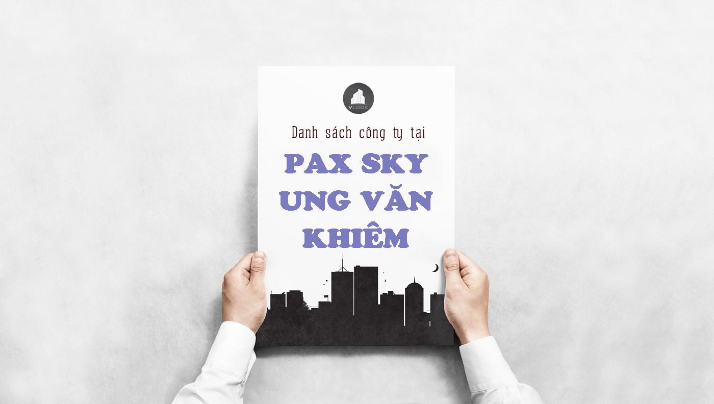 Danh sách công ty tại tòa nhà Pax Sky Ung Văn Khiêm, Quận Bình Thạnh