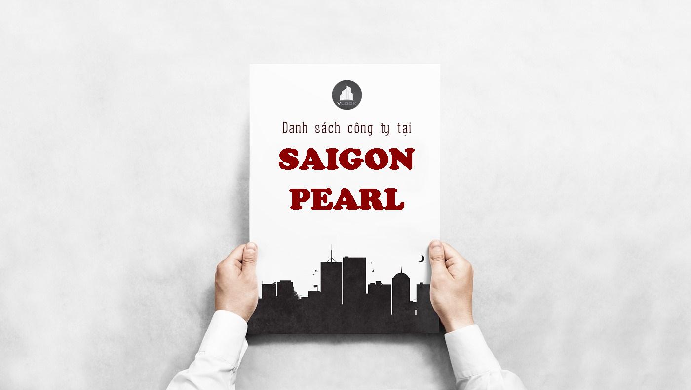 Danh sách công ty tại tòa nhà Saigon Pearl, Nguyễn Hữu Cảnh Quận Bình Thạnh