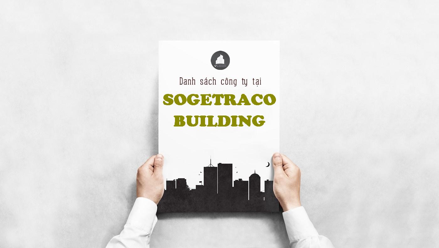 Danh sách công ty tại tòa nhà Sogetraco Building, Đặng Văn Ngữ, Quận Phú Nhuận
