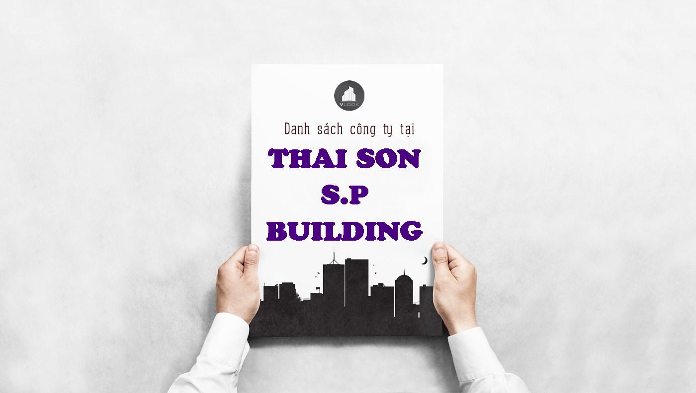 Danh sách công ty tại tòa nhà Thai Son S.P Building, Ung Văn Khiêm, Quận Bình Thạnh
