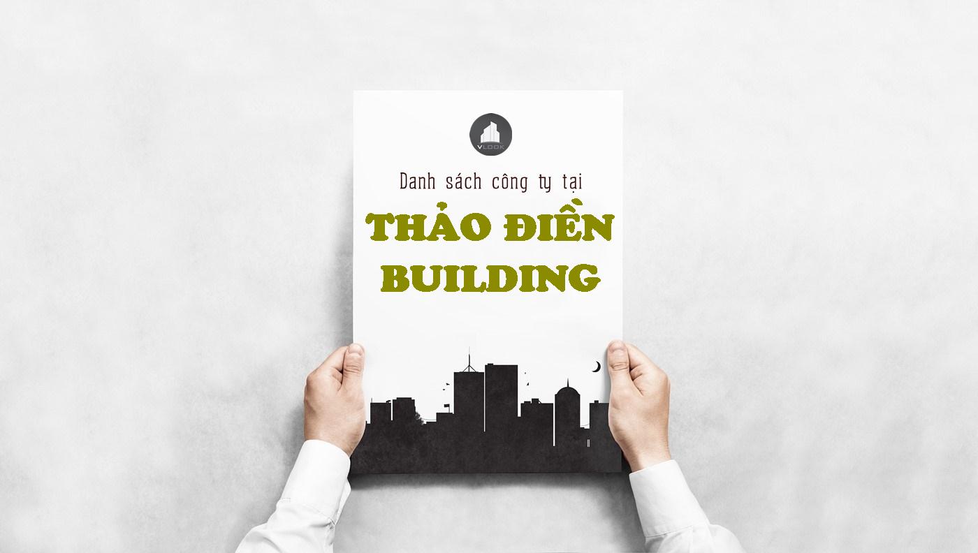 Danh sách công ty tại tòa nhà Thảo Điền Building, Hoàng Hoa Thám, Quận Bình Thạnh