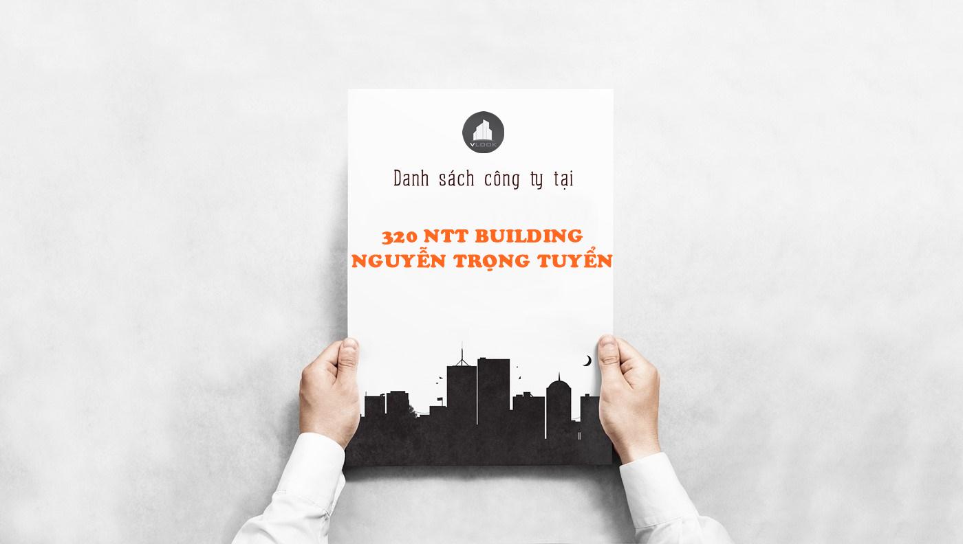Danh sách công ty tại tòa nhà 320 NTT Building, Nguyễn Trọng Tuyển, Quận Tân Bình