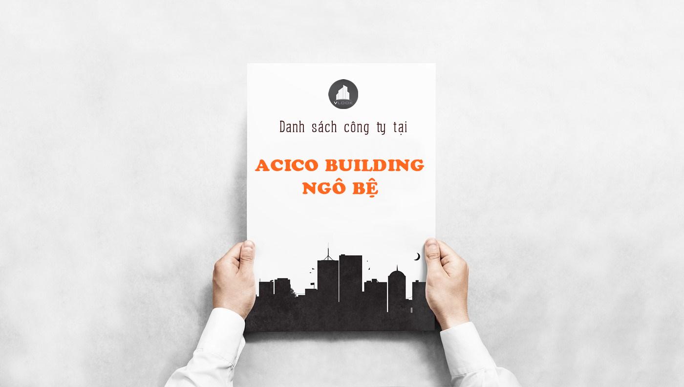 Danh sách công ty tại tòa nhà Acico Building, Ngô Bệ, Quận Tân Bình