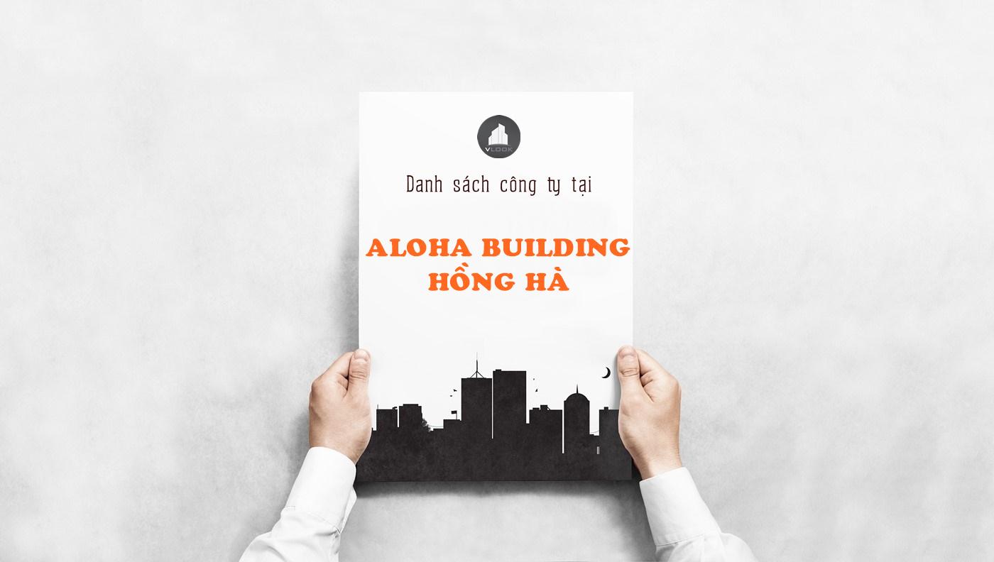 Danh sách công ty tại tòa nhà Aloha Building, Hồng Hà, Quận Tân Bình