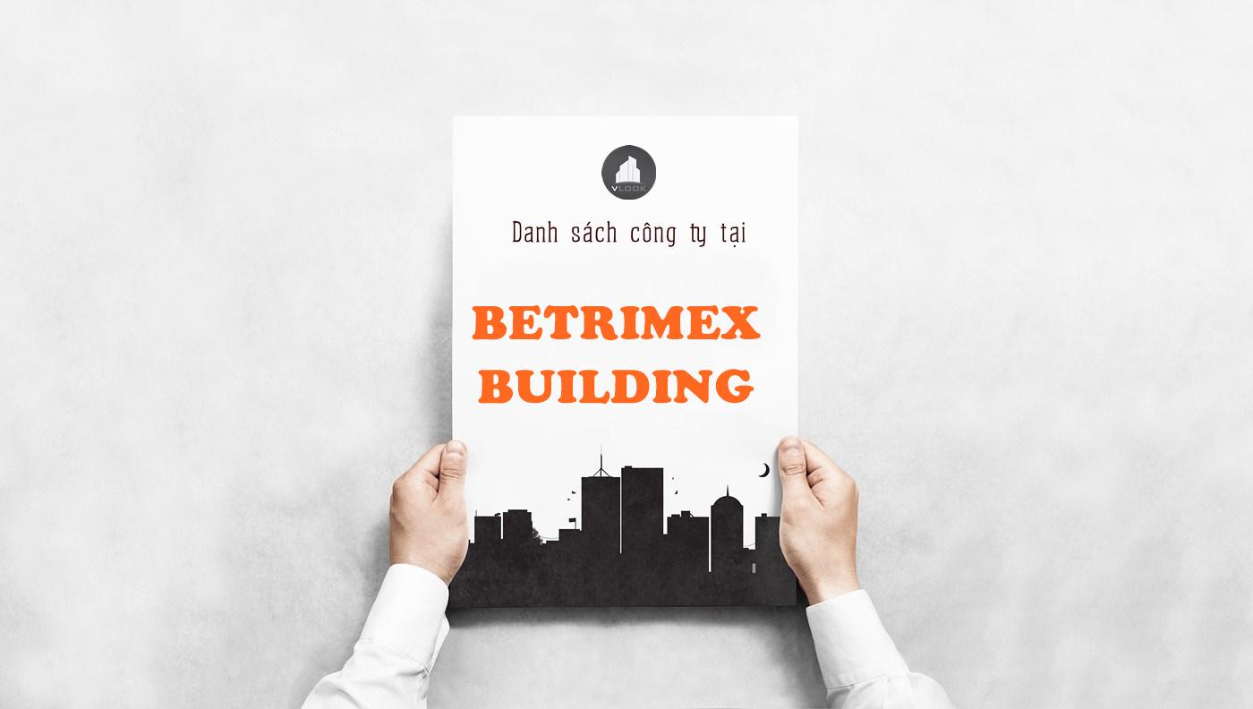 Danh sách công ty tại tòa nhà Betrimex Building, Lý Thường Kiệt, Quận Tân Bình
