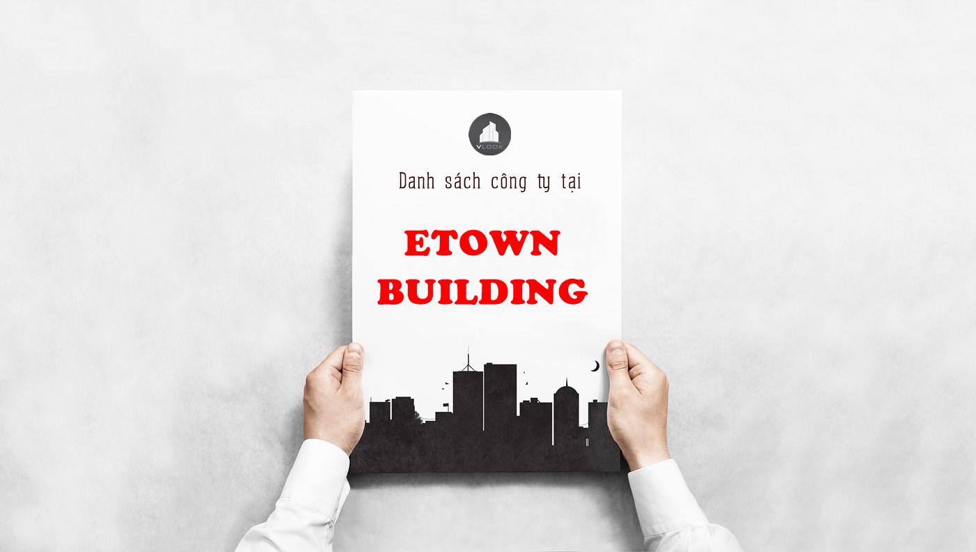 Danh sách công ty tại tòa nhà Etown Building, Cộng Hòa, Quận Tân Bình