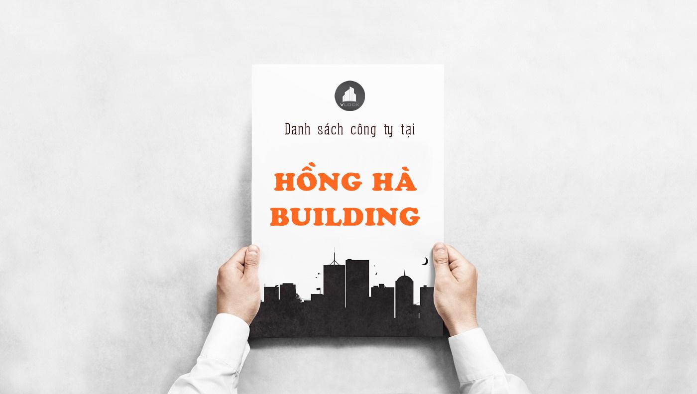 Danh sách công ty tại tòa nhà Hồng Hà Building, Hồng Hà, Quận Tân Bình