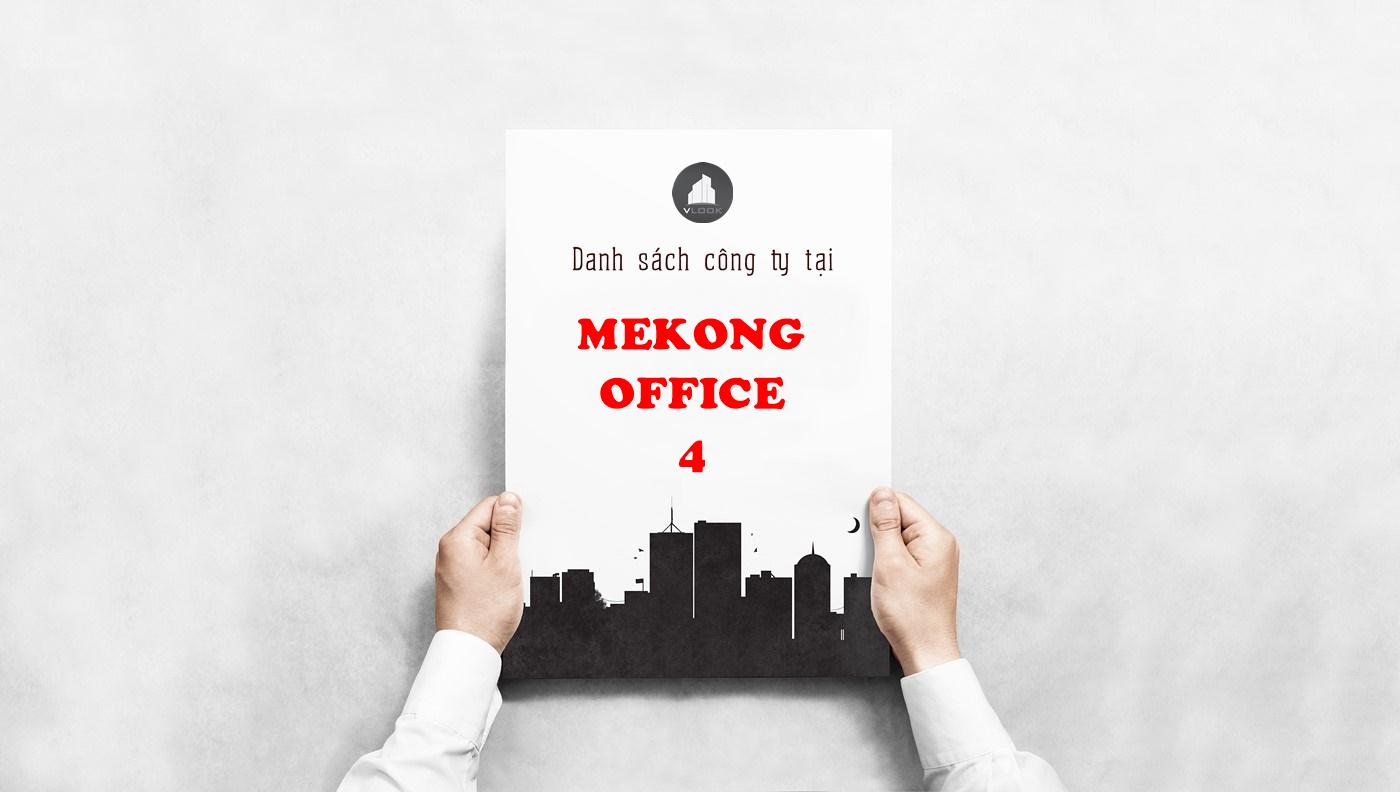 Danh sách công ty tại tòa nhà Mekong Office 4, Cộng Hòa, Quận Tân Bình