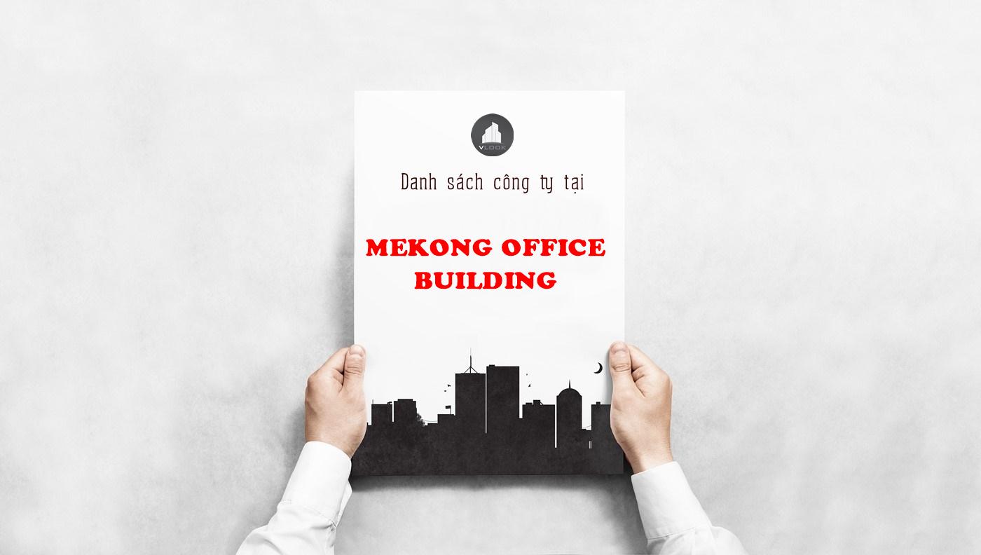 Danh sách công ty tại tòa nhà Mekong Office Building, Bạch Đằng, Quận Tân Bình