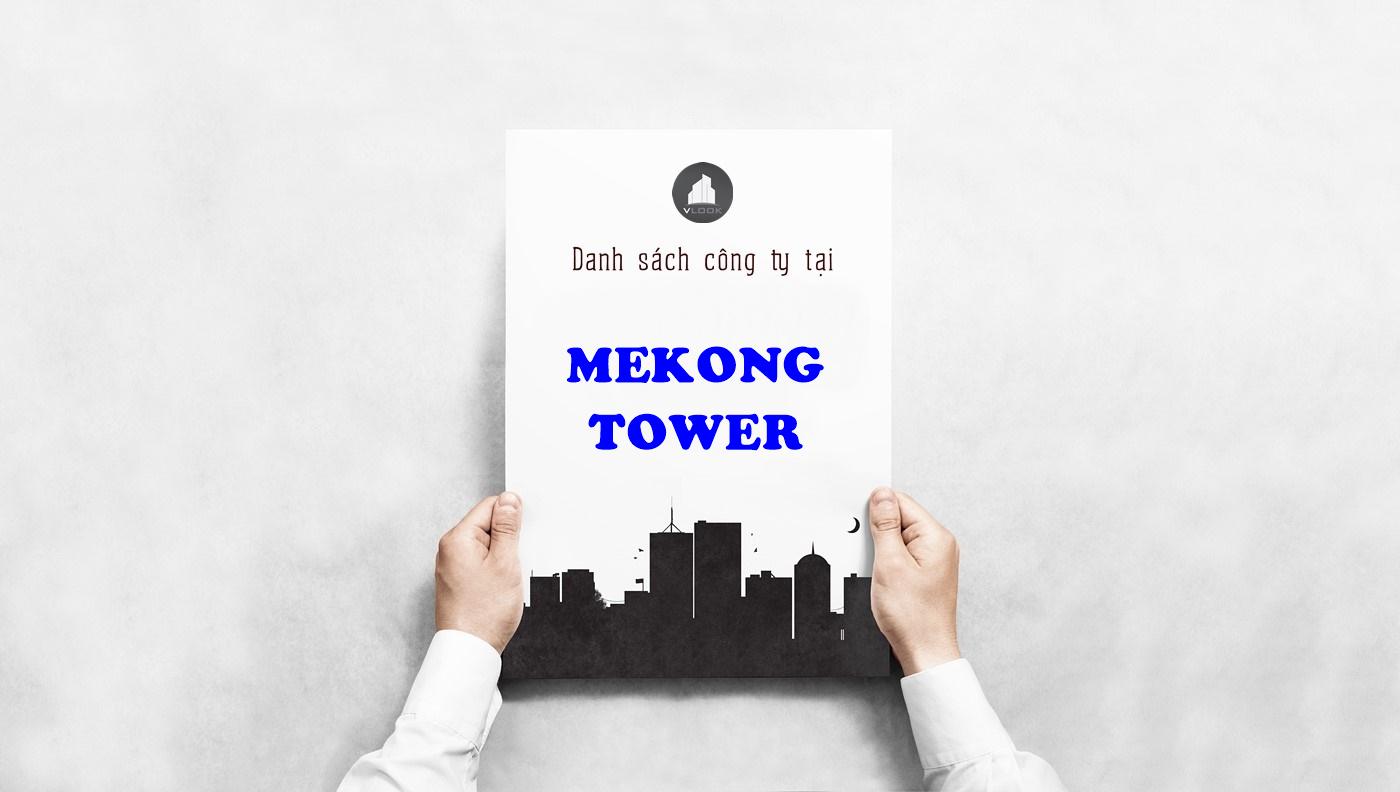 Danh sách công ty tại tòa nhà Mekong Tower, Cộng Hòa, Quận Tân Bình