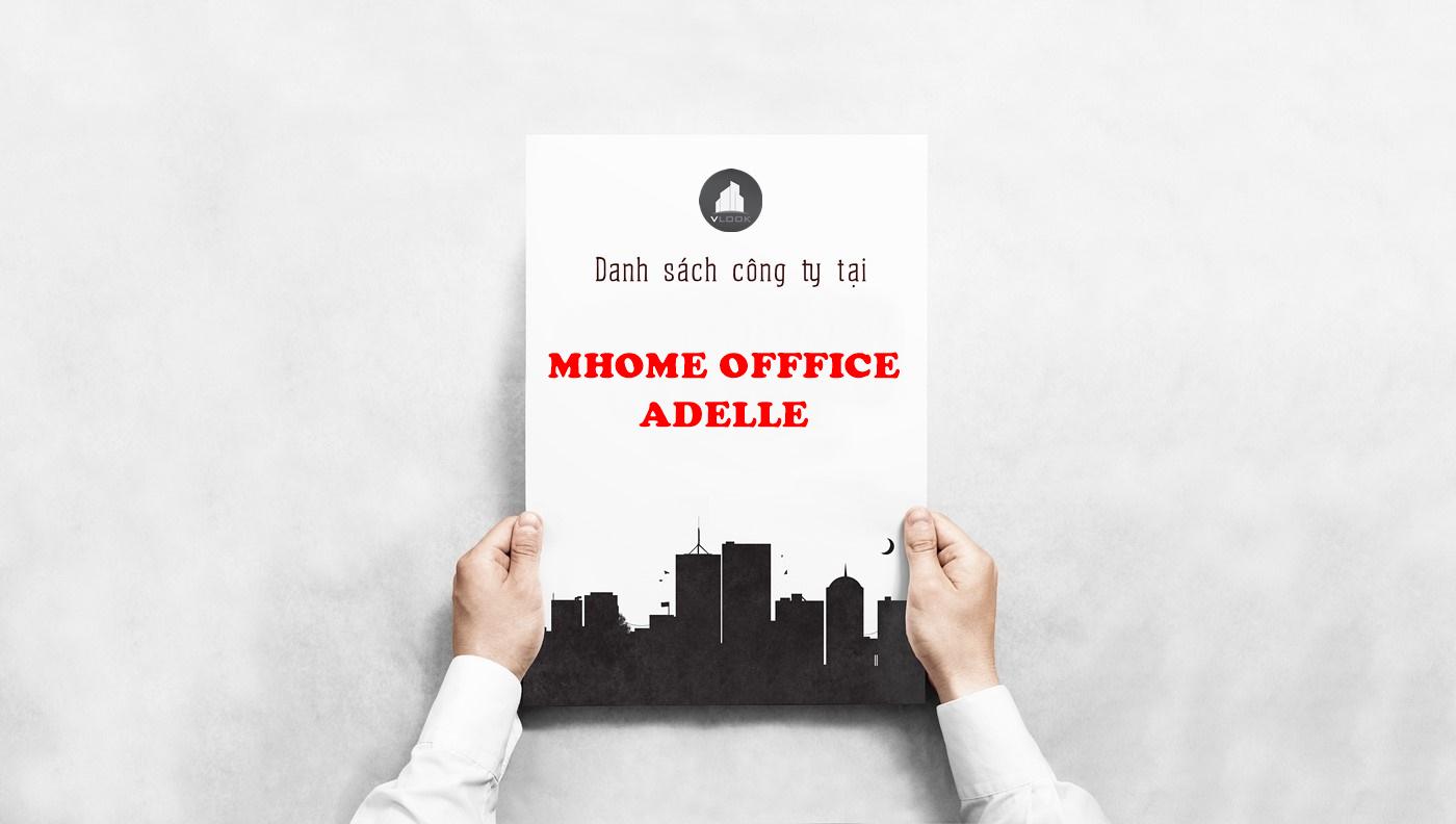 Danh sách công ty tại tòa nhà MHome Office Adelle, Nguyễn Trọng Tuyển, Quận Tân Bình