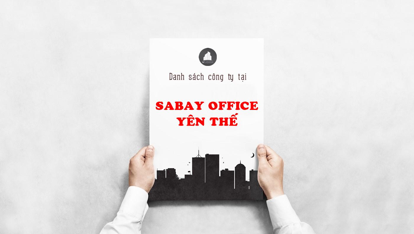 Danh sách công ty tại tòa nhà Sabay Office Yên Thế, Yên Thế, Quận Tân Bình