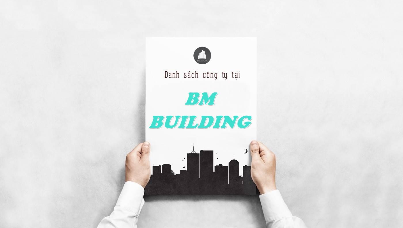 Danh sách công ty tại tòa nhà BM Building, Quận 10