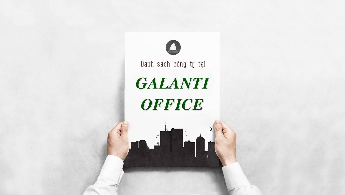 Danh sách công ty tại tòa nhà Galanti Office, Quận 3