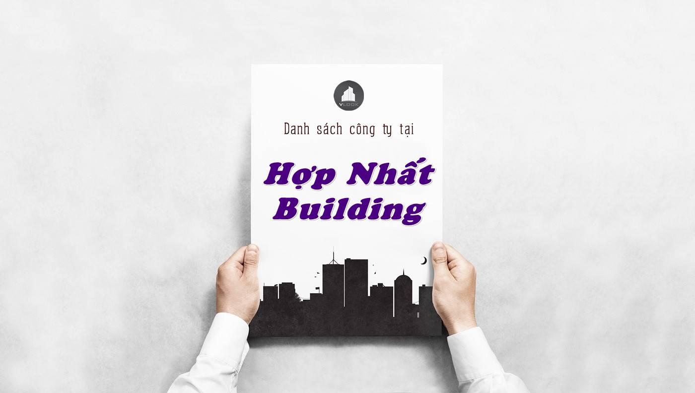 Danh sách công ty thuê văn phòng tại Hợp Nhất Building, Quận 10