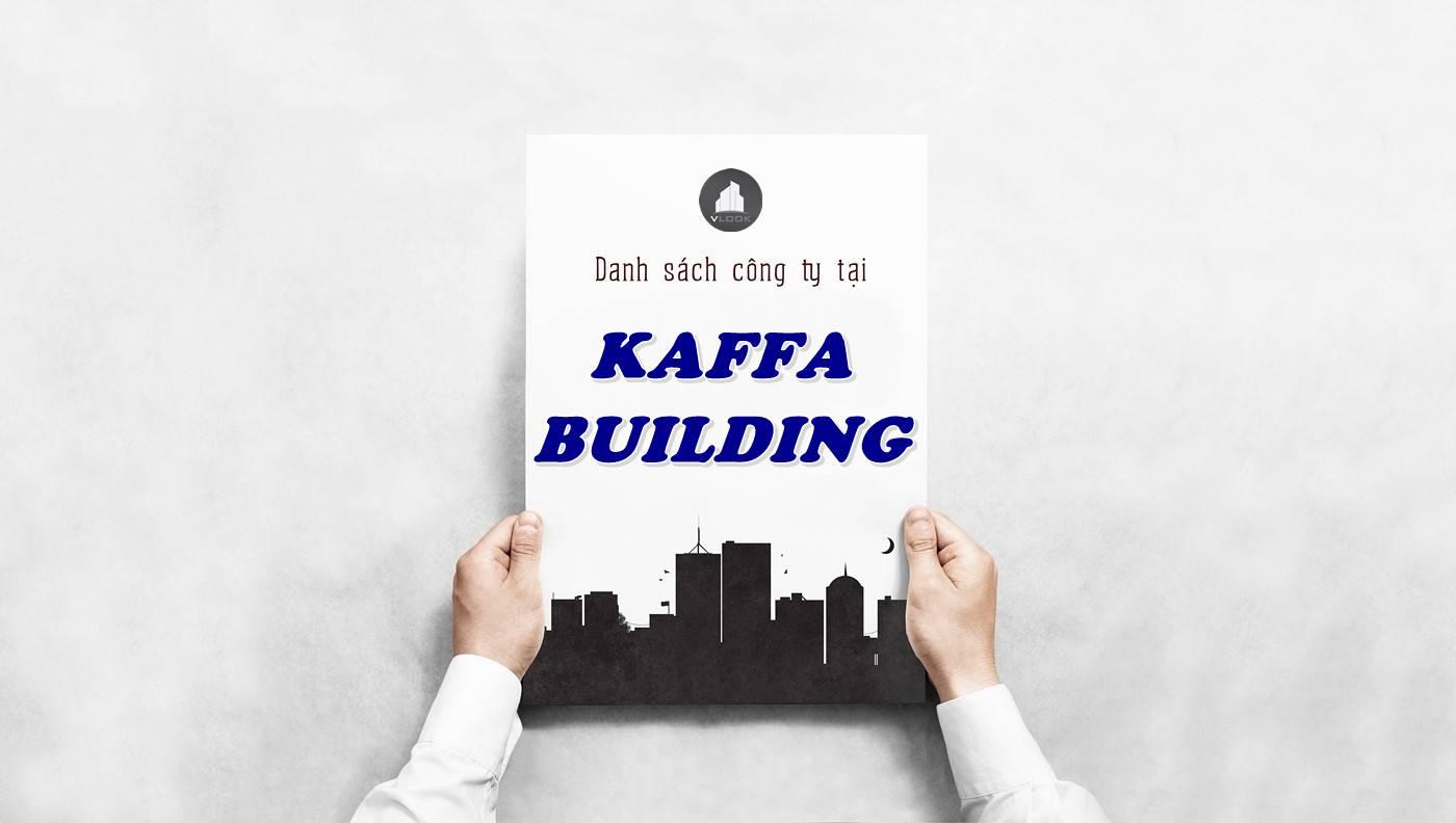 Danh sách công ty thuê văn phòng tại Kaffa Building, Quận 10